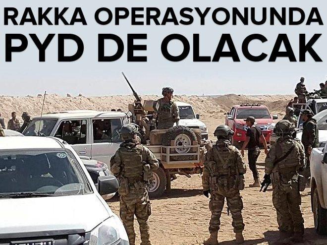 """""""Rakka operasyonunda PYD de olacak"""""""