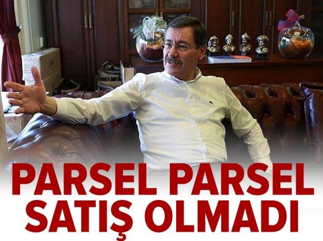 """""""Parsel parsel satış olmadı"""""""