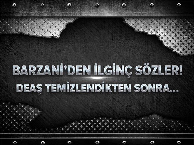 Barzani'den ilginç açıklama: Musul için kaygılıyız