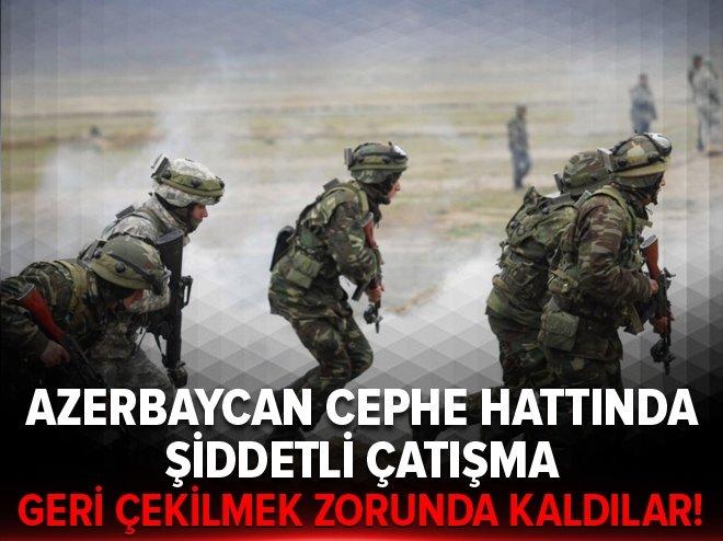 Azerbaycan cephe hattında şiddetli çatışma