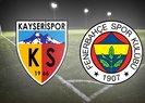Ziraat Türkiye Kupasında Fenerbahçe-Kayserispor maçı saat kaçta, hangi kanalda?