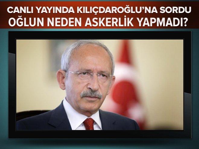 """""""Kılıçdaroğlu'nun oğlu neden askerlik yapmadı"""""""