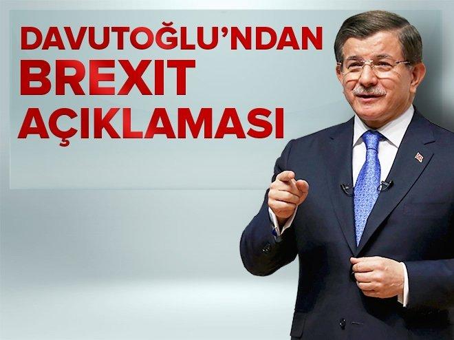 Ahmet Davutoğlu'ndan Brexit açıklaması