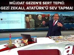 """""""Gezi zekalı Atatürk'ü sev. Tapma!"""""""