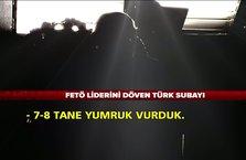 FETÖ liderini döven Türk subayı
