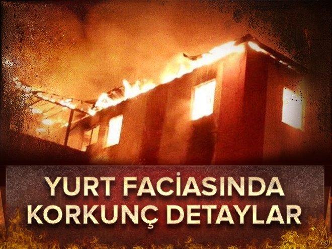 İşte Aladağ'da yanan yurdun müdürünün ifadesi