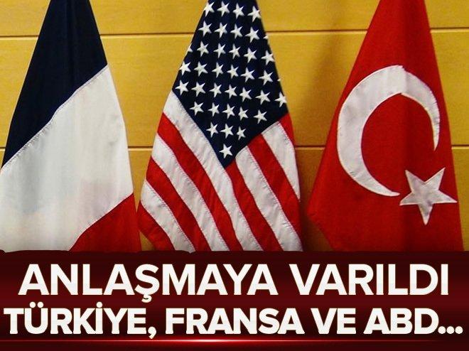 Türkiye,ABDveFransaanlaştı