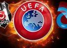UEFA'DAN BEŞİKTAŞ VE TRABZONSPOR'A KÖTÜ HABER