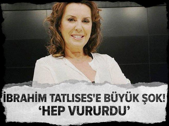 Perihan Savaş: İbrahim Tatlıses hep vururdu!