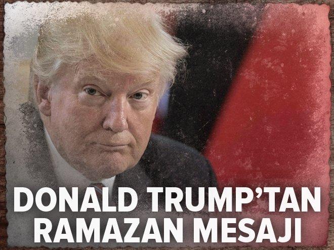 ABD Başkanı Trump'tan ramazan mesajı