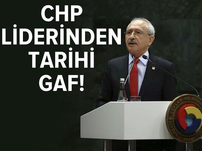 Kılıçdaroğlu'ndan büyük gaf
