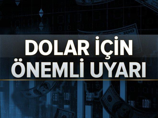 Dolar için önemli uyarı