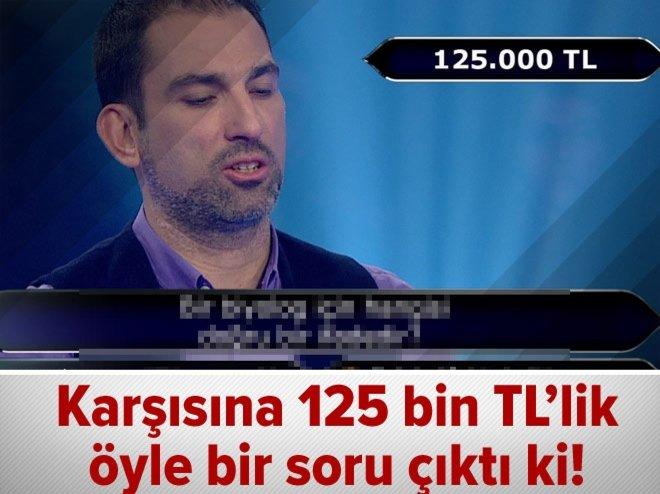 125 bin TL'lik çok ilginç soru!