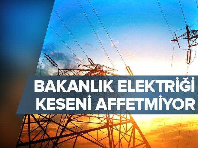 Elektriği kesene af yok