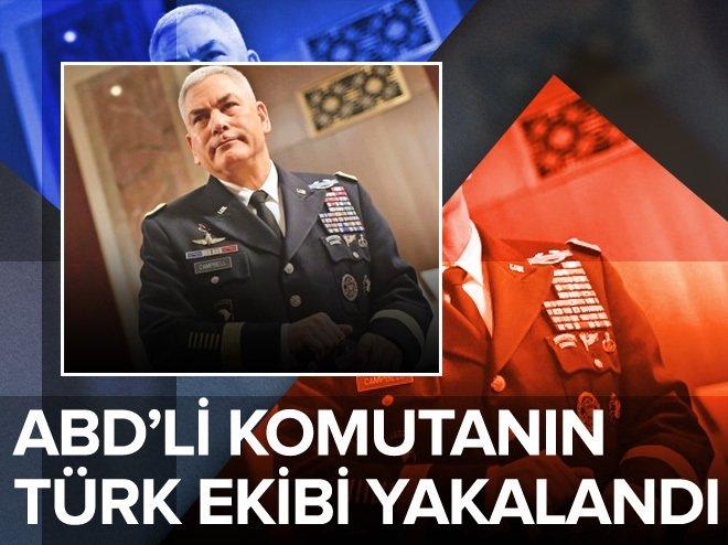 ABD'li komutan Campbell'in Türk ekibi