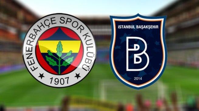 Fenerbahçe ve Başakşehir'in ilk 11'leri belli oldu