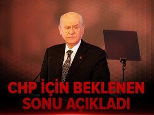 Bahçeli, CHP için beklenen sonu açıkladı