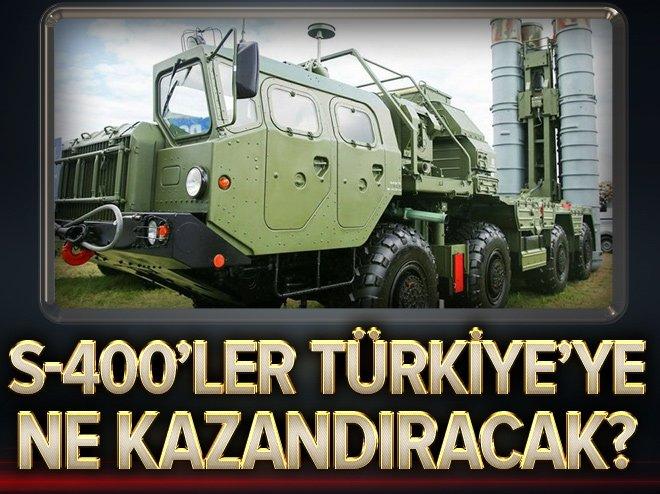 S-400'ler Türkiye'ye ne kazandıracak?