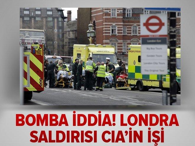 Bomba iddia! londra saldırısını CIA yaptı
