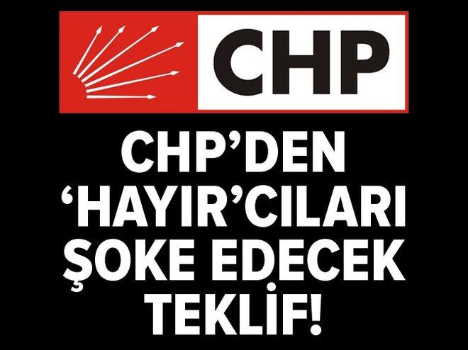 CHP'den 'hayır'cıları şoke edecek teklif!