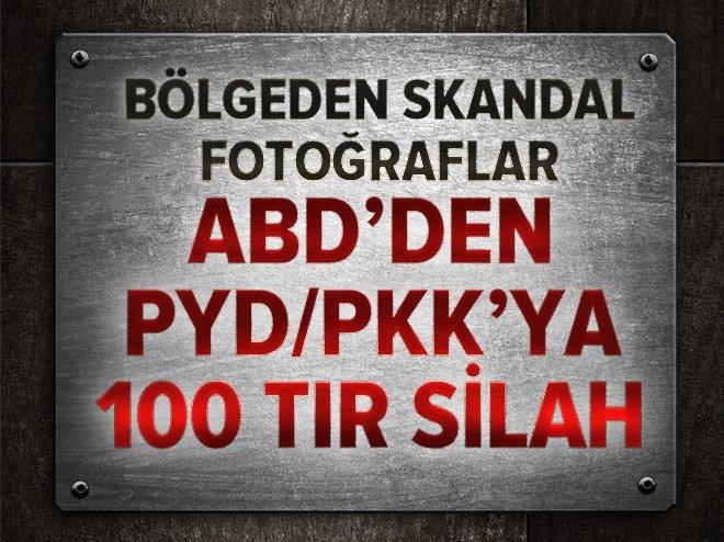 ABD'den PYD/PKK'ya 100 TIR silah