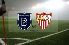 Başakşehir - Sevilla maçında ilk 11'ler belli oldu